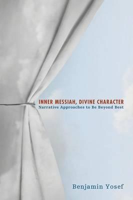 Inner Messiah, Divine Character (Paperback)