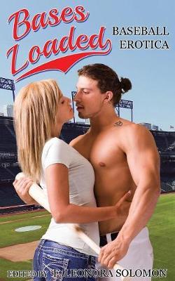 Bases Loaded: Baseball Erotica (Paperback)
