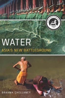 Water: Asia's New Battleground (Paperback)