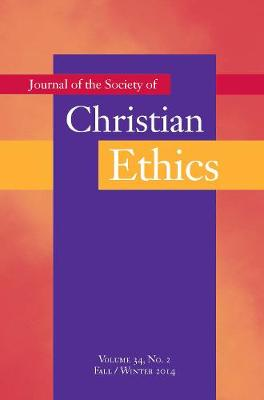 Journal of the Society of Christian Ethics: Fall/Winter 2014, Volume 34, No. 2 (Paperback)