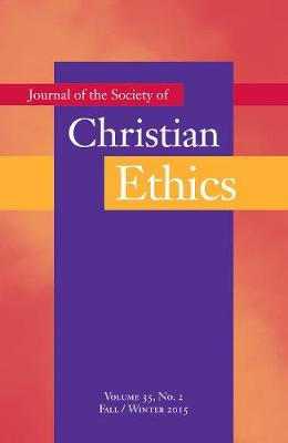 Journal of the Society of Christian Ethics: Fall/Winter 2015, Volume 35, No 2 (Paperback)