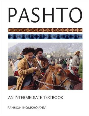 Pashto: An Intermediate Textbook (Paperback)