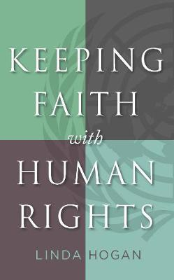 Keeping Faith with Human Rights - Moral Traditions series (Paperback)