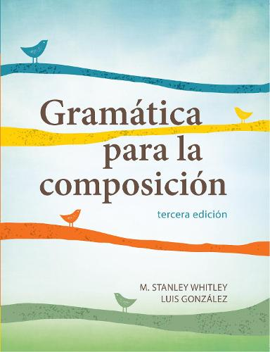 Gramatica para la composicion: tercera edicion (Paperback)