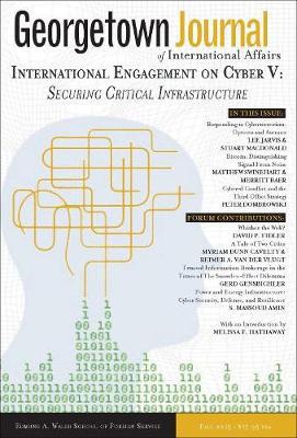 Georgetown Journal of International Affairs: International Engagement on Cyber V (Paperback)