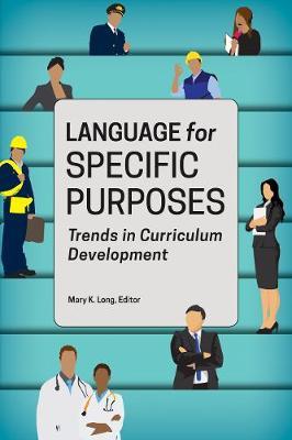 Language for Specific Purposes: Trends in Curriculum Development (Paperback)