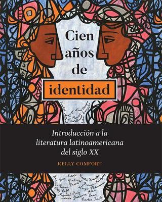 Cien anos de identidad: Introduccion a la literatura latinoamericana del siglo XX (Paperback)