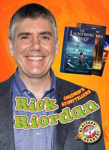 Rick Riordan - Children's Storytellers (Hardback)