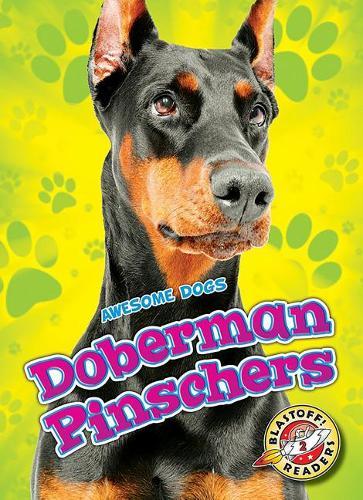 Doberman Pinschers - Awesome Dogs (Hardback)