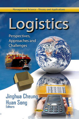Logistics: Perspectives, Approaches & Challenges (Hardback)