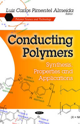Conducting Polymers: Synthesis, Properties & Applications (Hardback)