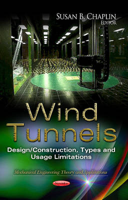 Wind Tunnels: Design/Construction, Types & Usage Limitations (Paperback)
