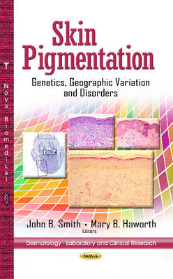 Skin Pigmentation: Genetics, Geographic Variation & Disorders (Hardback)