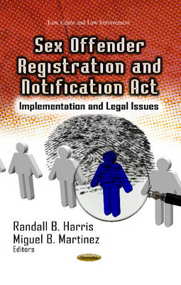 Sex Offender Registration & Notification Act: Implementation & Legal Issues (Paperback)