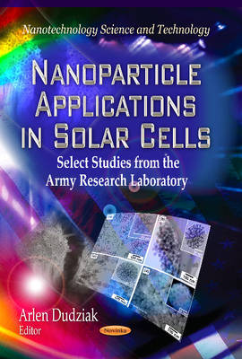 Cover Nanoparticle Applications in Solar Cells: Select Studies from the Army Research Laboratory