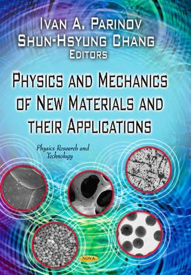 Physics & Mechanics of New Materials & Their Applications (Hardback)