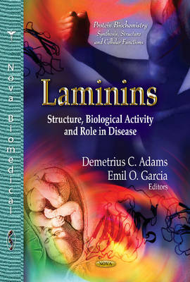 Laminins: Structure, Biological Activity &Role in Disease (Hardback)