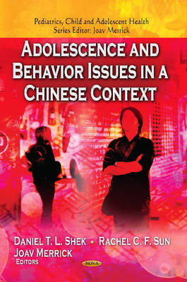 Adolescence & Behavior Issues in a Chinese Context (Hardback)