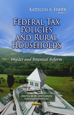 Federal Tax Policies & Rural Households: Impact & Potential Reform (Paperback)
