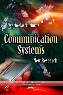 Communication Systems: New Research (Hardback)