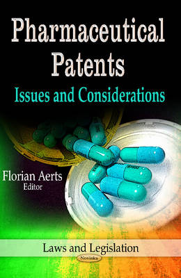 Pharmaceutical Patents: Issues & Considerations (Paperback)