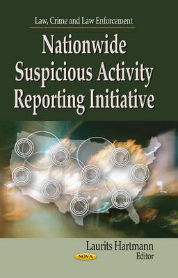 Nationwide Suspicious Activity Reporting Initiative (Hardback)