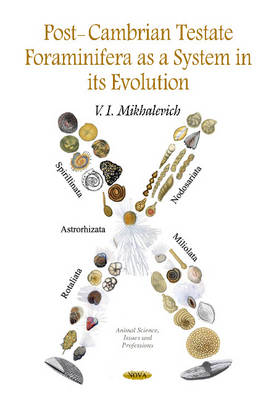Post-Cambrian Testate Foraminifera as a System in its Evolution (Hardback)