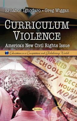 Curriculum Violence: America's New Civil Rights Issue (Paperback)