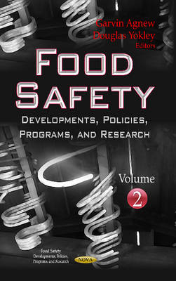 Food Safety: Developments, Policies, Programs & Research -- Volume 2 (Hardback)