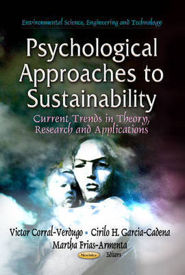 Psychological Approaches to Sustainability: Current Trends in Theory, Research & Applications (Paperback)
