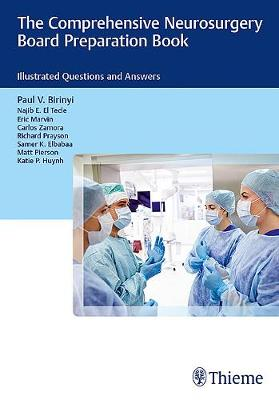 The Comprehensive Neurosurgery Board Preparation Book: Illustrated Questions and Answers (Paperback)