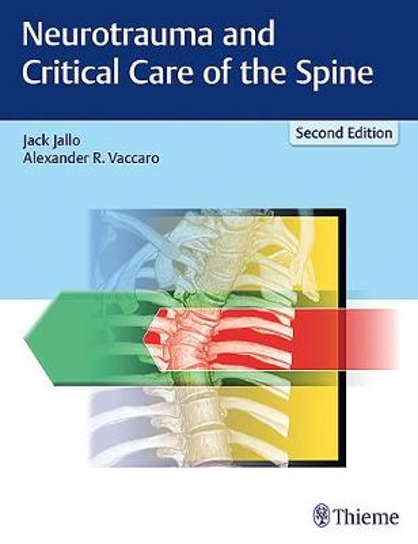 Neurotrauma and Critical Care of the Spine (Hardback)