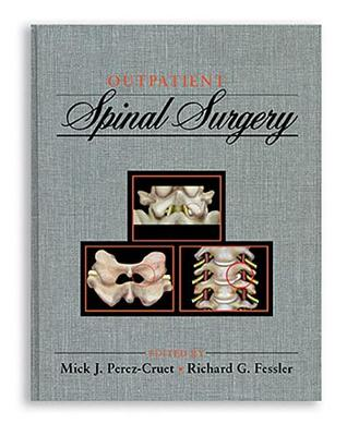 Outpatient Spinal Surgery (Hardback)