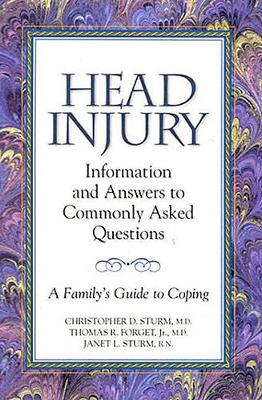 Head Injury: Information and Answers to Commonly Asked Questions: A Family's Guide to Coping (Paperback)