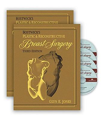 Bostwick's Plastic and Reconstructive Breast Surgery, Third Edition (Hardback)