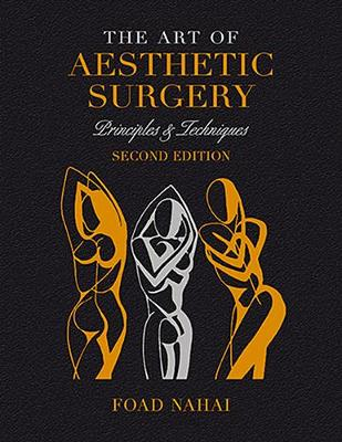 The Art of Aesthetic Surgery: Fundamentals and Minimally Invasive Surgery - Volume 1, Second Edition: Principles & Techniques (Hardback)