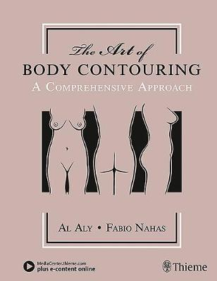 The Art of Body Contouring: A Comprehensive Approach (Hardback)