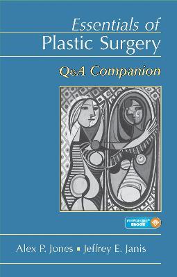 Essentials of Plastic Surgery: Q&A Companion (Paperback)