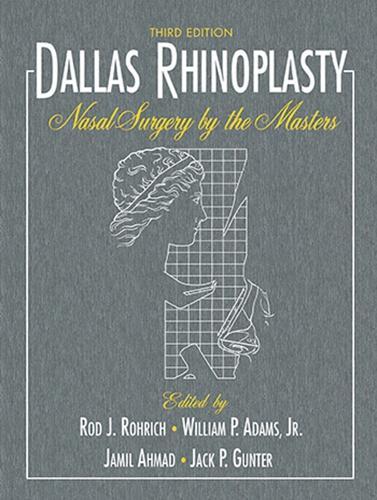 Dallas Rhinoplasty: Nasal Surgery by the Masters (Hardback)