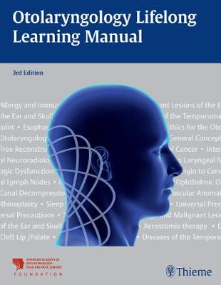 Otolaryngology Lifelong Learning Manual (Paperback)