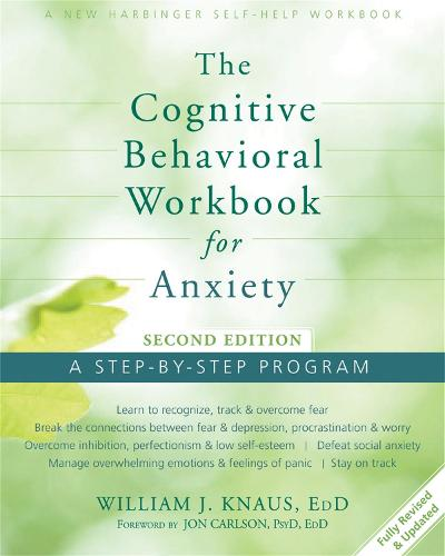 Cognitive Behavioral Workbook for Anxiety: A Step-By-Step Program (Paperback)