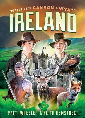 Travels with Gannon and Wyatt: Ireland (Hardback)