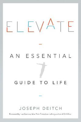 Elevate: An Essential Guide to Life (Paperback)