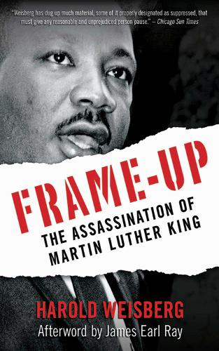 Frame-Up: The Assassination of Martin Luther King (Paperback)