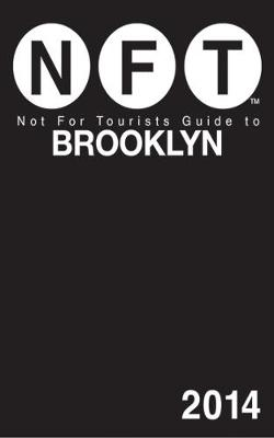 Not For Tourists Guide to Brooklyn (Paperback)