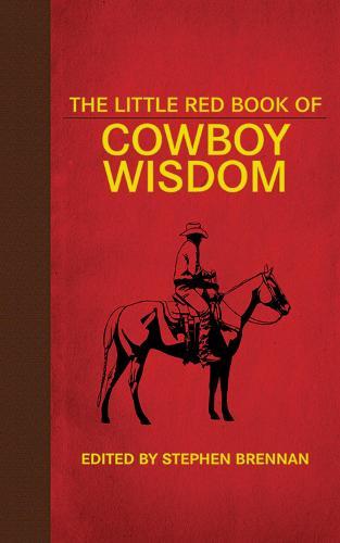 The Little Red Book of Cowboy Wisdom (Hardback)