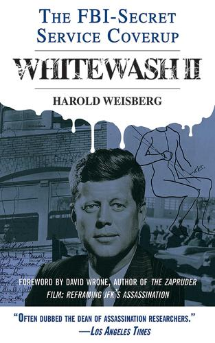 Whitewash II: The FBI-Secret Service Cover-Up - Whitewash (Paperback)