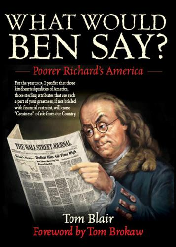 What Would Ben Say?: Poorer Richard's America (Paperback)