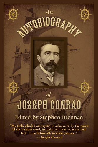 An Autobiography of Joseph Conrad (Hardback)