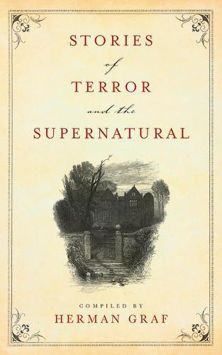 Stories of Terror and the Supernatural (Paperback)